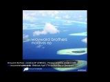 Wayward Brothers - Maldives EP WRR045