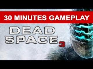 Dead Space 3 Walkthrough Demo Gameplay