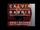 Calvin Harris feat. Florence Welch - Sweet Nothing (CHRISTOPHER S &amp KWAN HENDRY BOOTLEG)