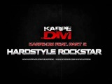 Karpe-DM Feat. Part 2. Hardstyle Rockstar