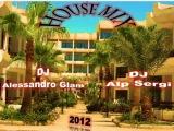 DJ Alessandro Glam & DJ Alp Sergi House Mix 2012