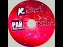 DJ KIRRA - Special Mix For RAFINAD