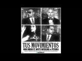 Don Omar Ft Natti Natasha & Pitbull - Tus Movimientos Mambo (Mambo Version) (Prod. Nan2)