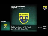 Swab &amp Joey Mova feat. Tyler Sherritt - Lux In Tenebris  (Vocal Mix)