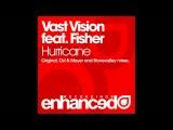 Vast Vision feat. Fisher - Hurricane (Ost &amp Meyer Remix)