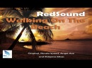 [HD] RedSound - Walking On The Beach (Original Mix) [Blue Soho Recordings]