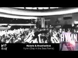 Malente &amp Breakfastklub - Hymn (Slap In the Bass Remix)