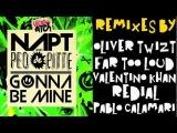 NAPT &amp Peo De Pitte - Gonna Be Mine (OFFICIAL TEASER VIDEO)