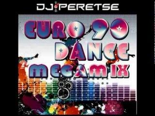 DJ Peretse - Eurodance 90 Megamix