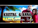 Kristal & Anna - I Love Summer Time