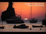 Energy 52 - Cafe Del Mar (Three 'n' One Remix) HQ