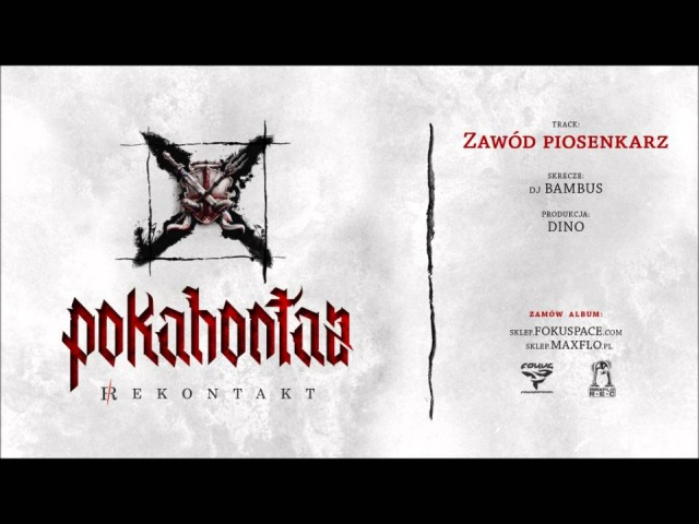 Pokahontaz - 07 Zawód piosenkarz (REKONTAKT LP) prod. DiNO