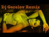 Oral Tunerz - Till You Drop (Dj Gorelov Remix 2k13)