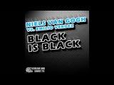 Niels Van Gogh vs. Emilio Verdez - Black Is Black (Club Mix)