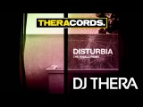 Dj Thera - Disturbia (The R3belz Remix) (THER-071)