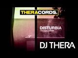 Dj Thera - Disturbia (The R3belz Remix) (THER-071)