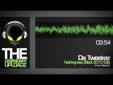 Da Tweekaz - Nothingness (Black 2012 Edit) [FULL HQ + HD FREE RELEASE]