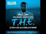 Will.I.Am feat. Jennifer Lopez - T.H.E. (DJ RICH-ART &amp DJ KIRILLICH Remix)
