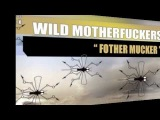 Wild Motherfuckers - Fother Mucker (Acappella)