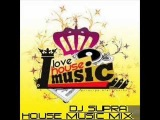 DJ Supra - House Music Mix