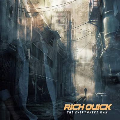 Rich Quick – The Everywhere Man (2015)
