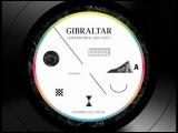 GIBRALTAR (Kadebostan &amp Laolu Edit)