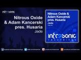 Nitrous Oxide &amp Adam Kancerski pres. Husaria - Jade