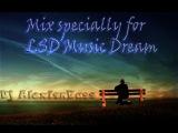 Dj AlexisnBass - Mix specially for LSD Music Dream