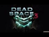 Dead Space 3. Мнение от JEDI