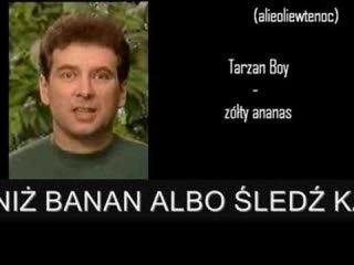 Tarzan Boy - Żółty ananas