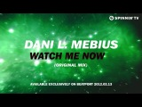 Dani L. Mebius - Watch Me Now Teaser