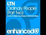 LTN - Ordinary People (Paul Keeley Remix)