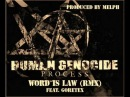 Human Genocide Process Feat. Goretex - Word is Law Rmx (Prod. Melph)