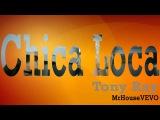 Tony Ray ft. Gianna - Chica Loca (Deejay TonyRay Rework)