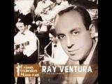 RAY VENTURA et ses coll