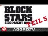 BLOCKSTARS - FOLGE 05 - SIDO MACHT BAND
