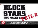 BLOCKSTARS - FOLGE 02 - SIDO MACHT BAND