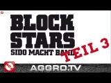 BLOCKSTARS - FOLGE 03 - SIDO MACHT BAND