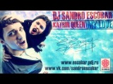 DJ Sandro Escobar - My Love (feat. Katrin Queen)
