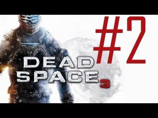 Dead Space 3 [Demo Co-op]