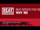Beat Service feat. Ben Hague Why Me Dub TATW 421