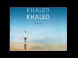 Cheb Khaled - Hiya Hiya (feat. Pitbull)