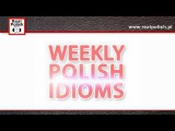 Learn Polish - Na pierwszy rzut oka - Polish Common Idioms
