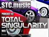 STC.music - Podcast 43 - Total singularity mix