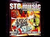 STC.music - Podcast 44 - Intelligent Vibes mix