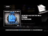 Kid Massive &amp Alex Sayz feat. Miella - Strong (Filip Jenven Remix) Exclusive Preview