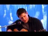 Дженсен Эклз (Дин Винчестер) Поет и играет на гитаре.mp4 Очень красиво)))