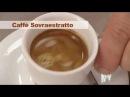 Impariamo dagli errori a fare un ottimo Caffè Espresso Caffè Sottoestratto e Caffè Sovraestratto