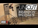 "Brandon Westgate ""True East"" Outtakes - UNCUT"