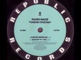 Raven Maize - Together Forever
